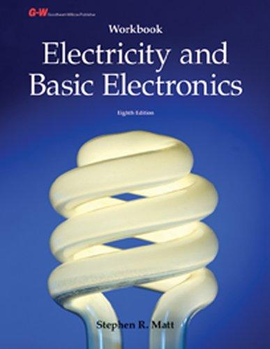 9781605259567: Electricity and Basic Electronics Workbook