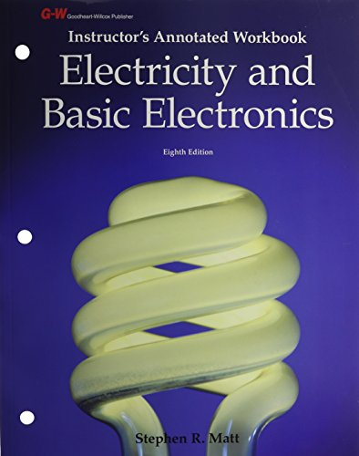 9781605259574: Electricity and Basic Electronics: Instructuor's