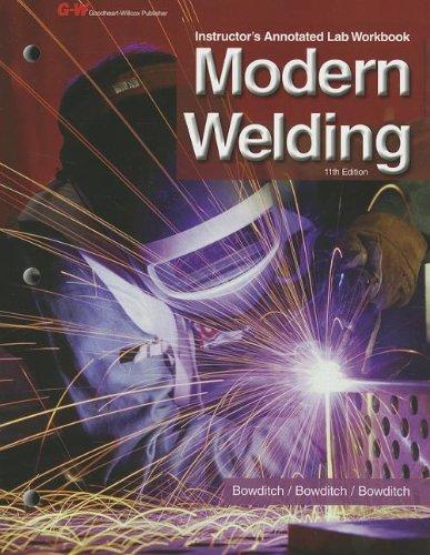 9781605259628: Modern Welding Instructor's Annotated Lab Workbook