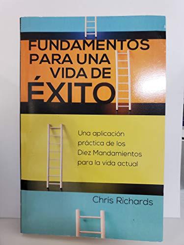 9781605260679: Fundamentos P/Una Vida/Exito