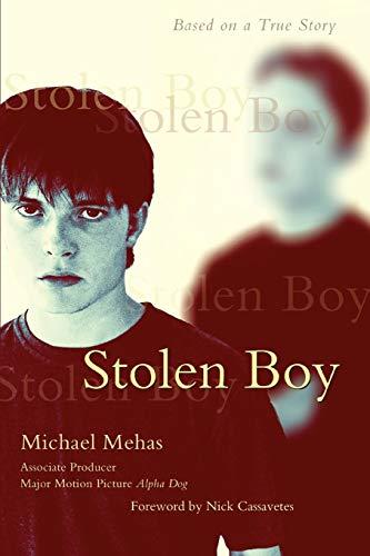 9781605280004: Stolen Boy: Based on a True Story