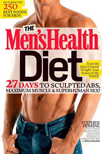 The Men's Health Diet: 27 Days to: Perrine, Stephen, Bornstein,