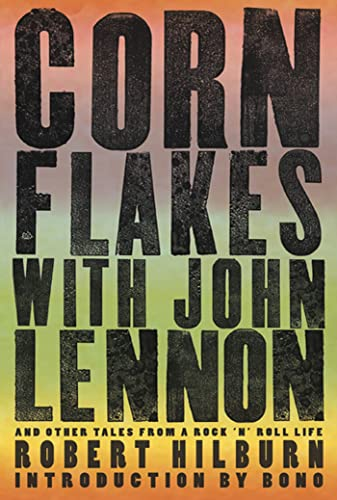 9781605291659: Corn Flakes with John Lennon: And Other Tales from a Rock 'n' Roll Life