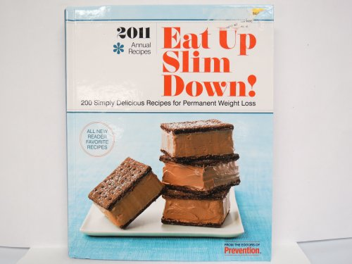 9781605291727: Eat up Slim Down ! 2011 200 Simply Delicious Recipes