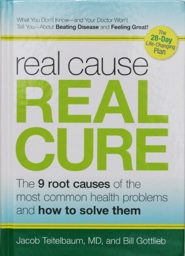 Real Cause, Real Cure: The 9 Root Causes of the Most Common Health Problems and How to Solve Them (1605292036) by Jacob Teitelbaum; Bill Gottlieb