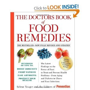 9781605292717: The Doctors Book of Food Remedies: The Latest Findings on the Power of Food to Treat and Prevent Health Problems - From Aging and Diabetes to Ulcers and Yeast Infections