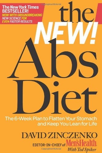 9781605292762: The New! Abs Diet the 6-week Plan to Flatten Your Stomach and Keep You Lean for Life
