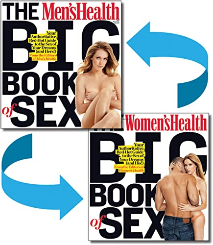 9781605293035: The Men's Health and Women's Health Big Book of Sex: Your Authoritative, Red-Hot Guide to the Sex of Your Dreams (and His!)/ Your Authoritative, Red-Hot Guide to the Sex of Your Dreams (and Hers!)