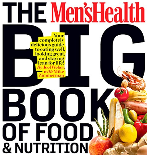 9781605293103: Men's Health Big Book of Food & Nutrition