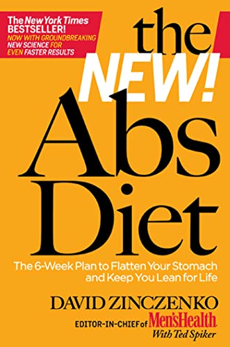 9781605293165: The New Abs Diet: The 6-Week Plan to Flatten Your Stomach and Keep You Lean for Life