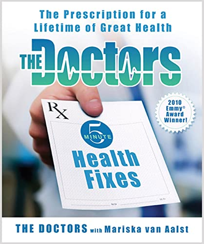 9781605293264: The Doctors 5-Minute Health Fixes: The Prescription for a Lifetime of Great Health