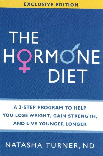 9781605293851: Hormone Diet, The: A 3-Step Program to Help You Lose Weight, Gain Strength, and Live Younger Longer