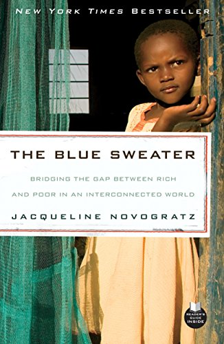 9781605294766: The Blue Sweater: Bridging the Gap Between Rich and Poor in an Interconnected World