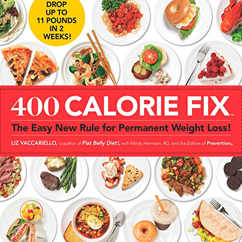 9781605294940: 400 Calorie Fix: The Easy New Rule for Permanent Weight Loss!