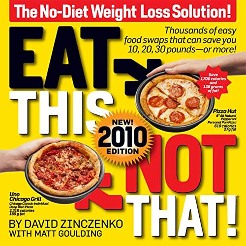 Eat This Not That! 2010 The No-Diet Weight Loss Solution
