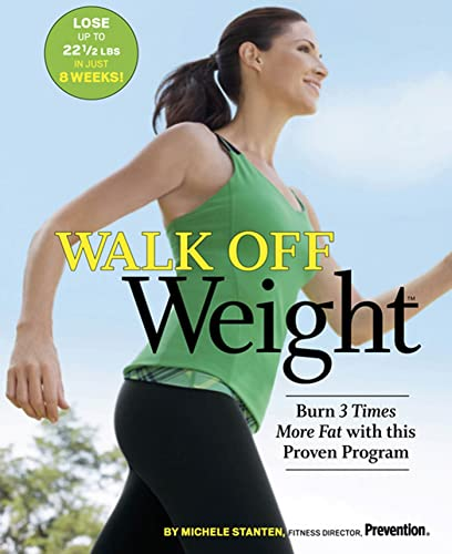 9781605295633: Walk Off Weight: Burn 3 Times More Fat with This Proven Program