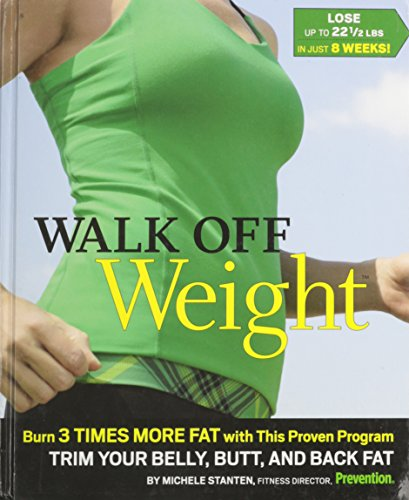 9781605295640: Walk Off Weight Burn 3 Times More Fat, with This Proven Program Trim Your Belly, Butt, and Back Fat