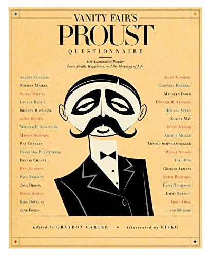 9781605295954: Vanity Fair's Proust Questionnaire: 101 Luminaries Ponder Love, Death, Happiness, and the Meaning of Life
