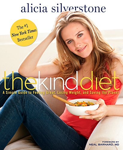 9781605296449: The Kind Diet: A Simple Guide to Feeling Great, Losing Weight, and Saving the Planet