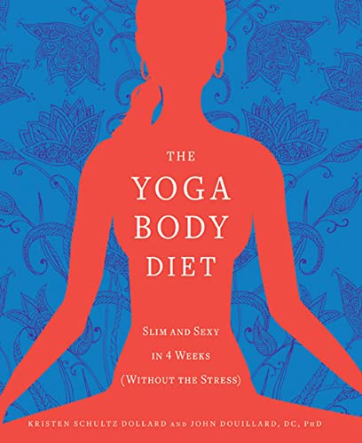 9781605296487: The Yoga Body Diet: Slim and Sexy in 4 Weeks (Without the Stress)