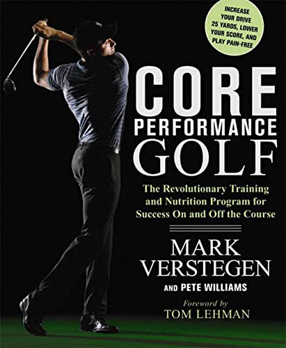 9781605296951: Core Performance Golf: The Revolutionary Training and Nutrition Program for Success On and Off the Course