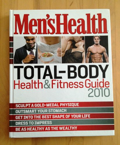 Men's Health Total-Body Health & Fitness Guide 2010