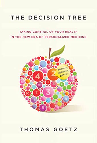 9781605297293: The Decision Tree: Taking Control of Your Health in the New Era of Personalized Medicine