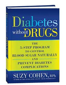 Diabetes Without Drugs (160529733X) by Suzy Cohen