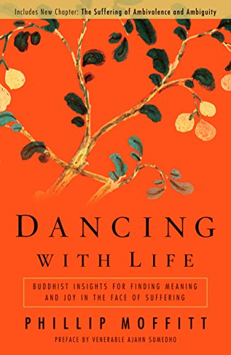 9781605298245: Dancing With Life: Buddhist Insights for Finding Meaning and Joy in the Face of Suffering