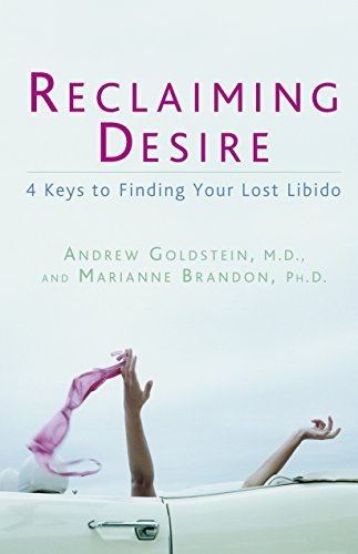 9781605298269: Reclaiming Desire: 4 Keys to Finding Your Lost Libido