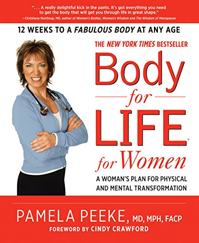 9781605298283: Body-for-LIFE for Women: A Woman's Plan for Physical and Mental Transformation
