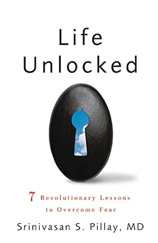 Stock image for Life Unlocked: 7 Revolutionary Lessons to Overcome Fear for sale by SecondSale