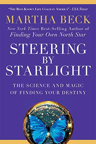 9781605298641: Steering by Starlight: The Science and Magic of Finding Your Destiny