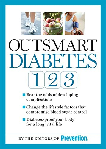 9781605298658: Outsmart Diabetes 1-2-3: A 3-Step Plan to Balance Sugar, Lose Weight, and Reverse Diabetes Complications