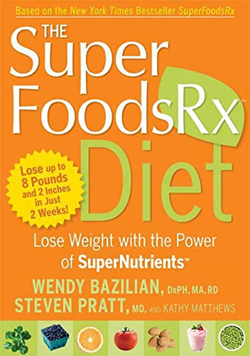9781605298900: The Superfoods Rx Diet: Lose Weight with the Power of SuperNutrients