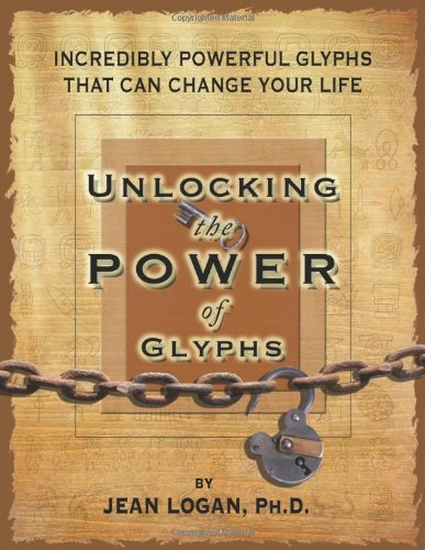 9781605301709: Unlocking the Power of Glyphs (Out-of-print)