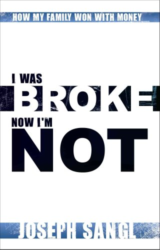 9781605301907: I Was Broke. Now I'm Not.