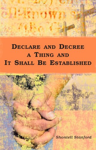 9781605302119: Declare and Decree and It Shall be Established