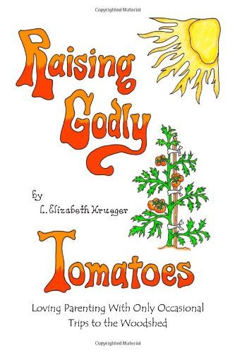 9781605303307: Title: Raising Godly Tomatoes