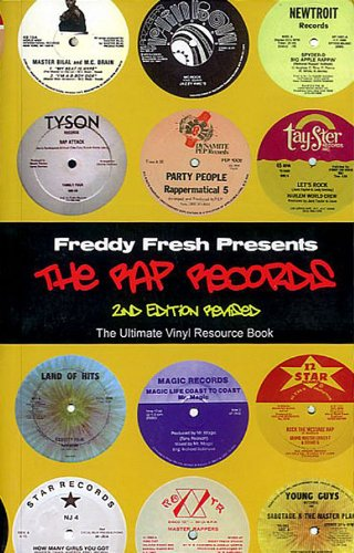 Freddy Fresh Presents the Rap Records, 2nd Edition Revised: Unknown
