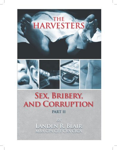 9781605303826: Sex, Bribery, And Corruption--Part II The Harvesters