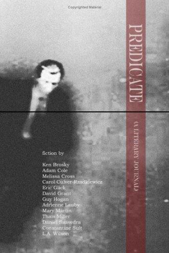 9781605309477: Predicate: A Literary Journal: 1