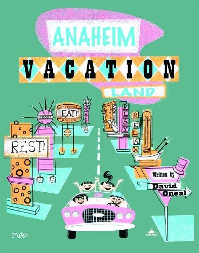 9781605309989: Disneyland Anaheim Vacationland