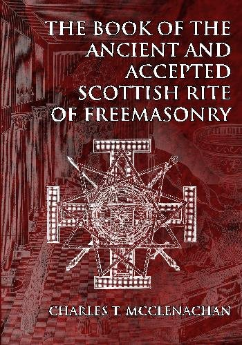 9781605320410: The Book of the Ancient and Accepted Scottish Rite of Freemasonry