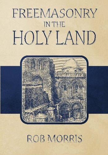 9781605320557: Freemasonry in the Holy Land