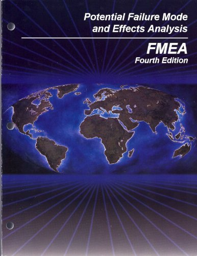Potential Failure Mode and Effects Analysis FMEA Reference Manual (4TH EDITION): GENERAL MOTORS ...