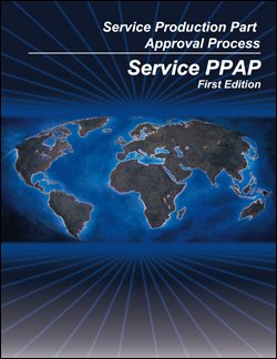 9781605343068: Service Production Part Approval Process (Service PPAP)