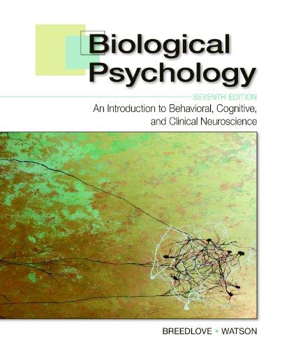Biological Psychology: An Introduction to Behavioral, Cognitive,