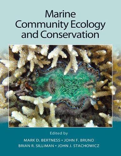 9781605352282: Marine Community Ecology and Conservation