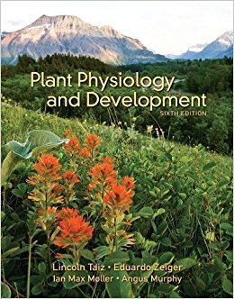 Plant Physiology and Development: Taiz, Lincoln; Zeiger,